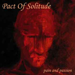 Pact of Solitude - Pain and Passion EP