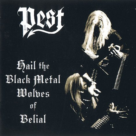 Pest- Hail the Black Metal Wolves of Belial CD