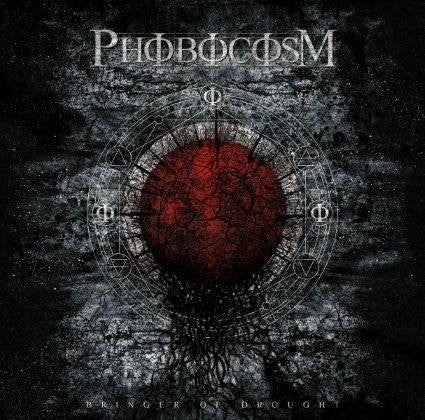 Phobocosm - Bringer of Drought CD