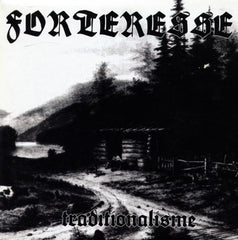 "Forteresse - Traditionalisme 7"" (500 copies)"