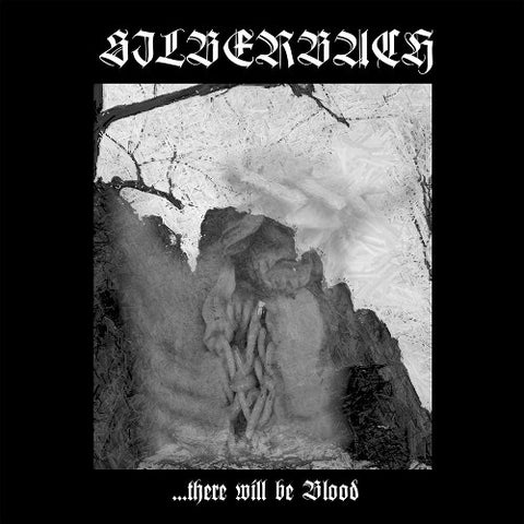 Silberbach - ...there will be Blood CD