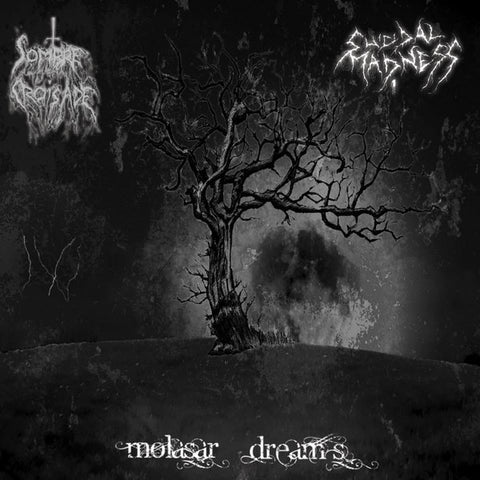Sombre Croisade/Suicidal Madness - Molasar's Dream Split CD