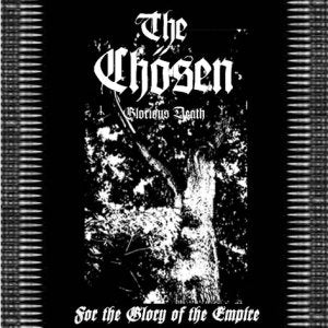 The Chosen - For the Glory of the Empire CD