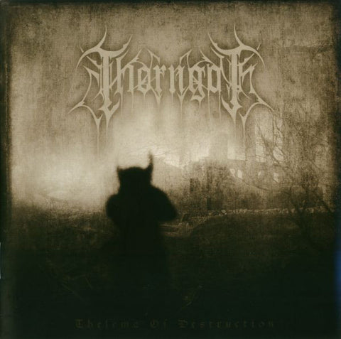 Thorngoth - Thelema of Destruction CD