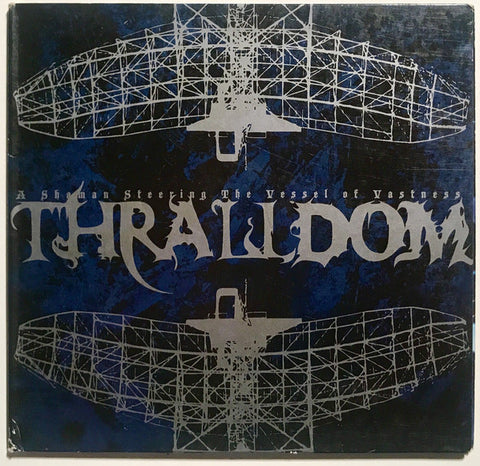 Thralldom - A Shaman Steering the Vessel of Vastness Digi