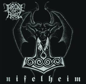 Throne of Ahaz - Nifelheim CD