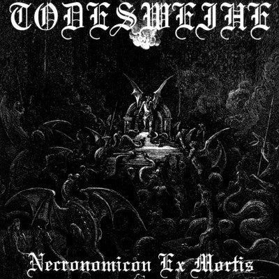 Todesweihe - Necronomicon Ex Mortis CD