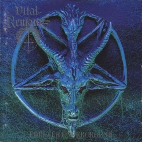 Vital Remains - Forever Underground CD