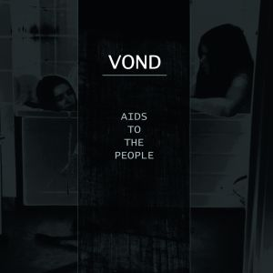 Vond – Aids to the People LP