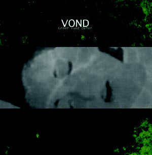 Vond – Green Eyed Demon LP