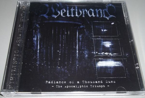 Weltbrand - Radiance Of A Thousand Suns - The Apocalyptic Triumph CD