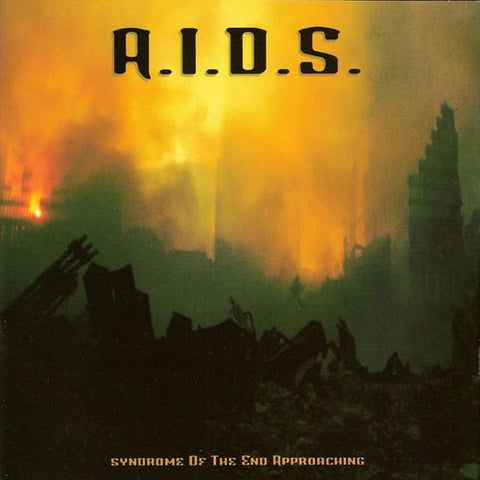 A.I.D.S.- Syndrome of the End Approaching CD