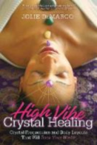 High Vibe Crystal Healing