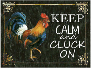 Keep Calm and Cluck On Plaque