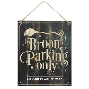 Broom Parking MDF Sign