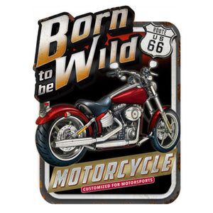 Born To Be Wild Wall Plaque