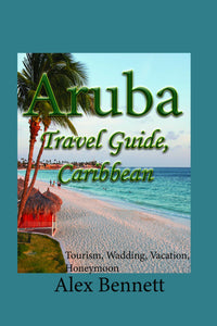Aruba Travel Guide, Caribbean