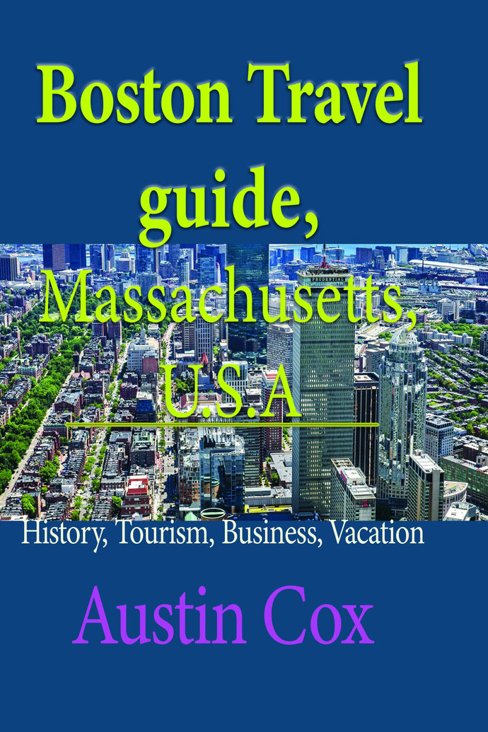 Boston Travel guide, Massachusetts, U.S.A