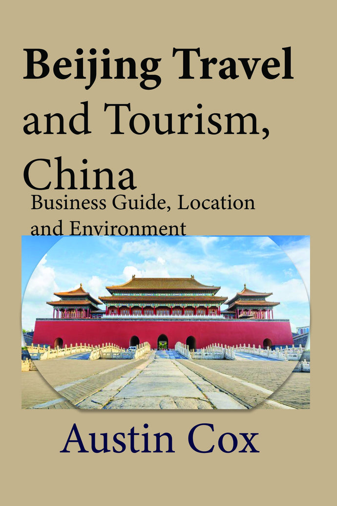 Beijing Travel and Tourism, China