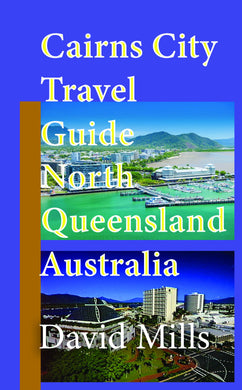 Cairns Travel Guide