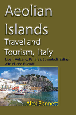 Aeolian Islands Travel and Tourism