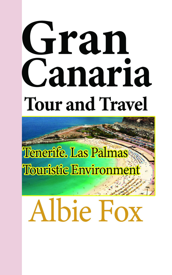 Gran Canaria Tour and Travel