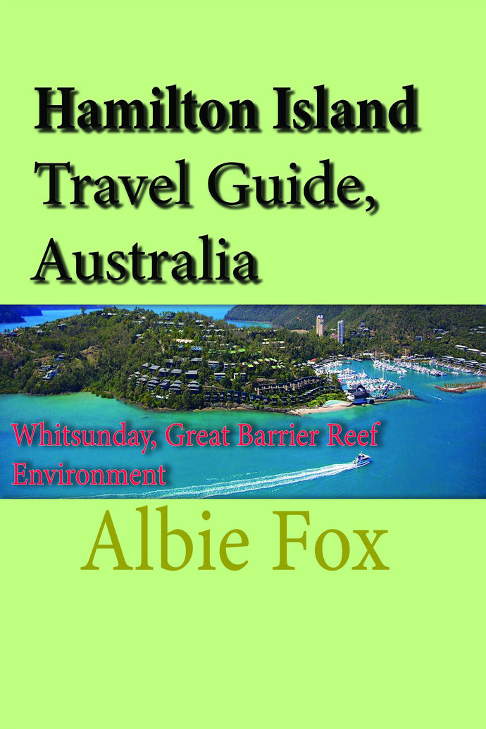Hamilton Island Travel Guide, Australia