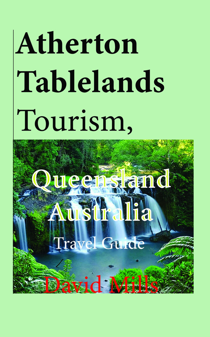 Atherton Tablelands Guide