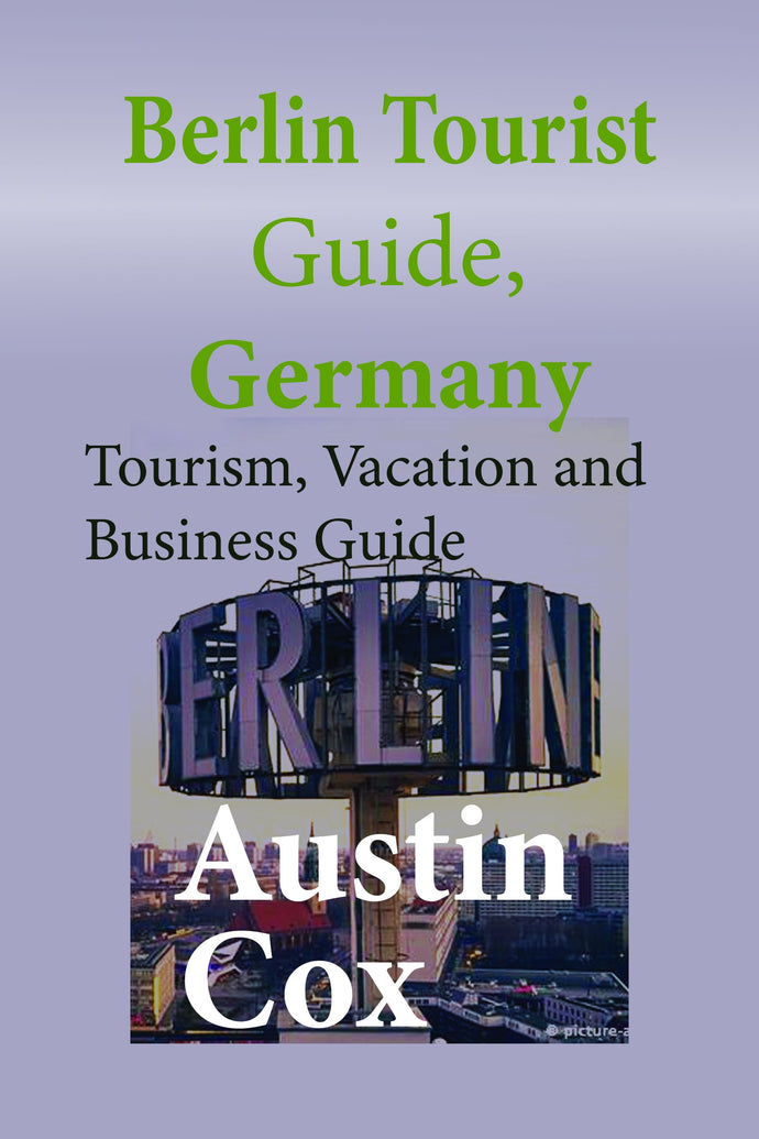 Berlin Tourist Guide, Germany