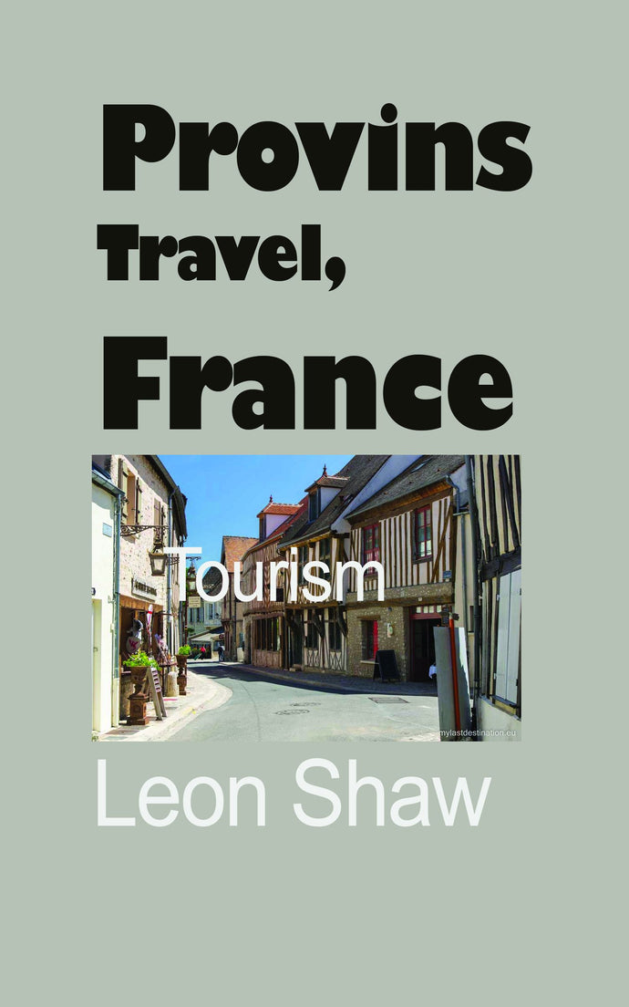 Provins Travel Guide