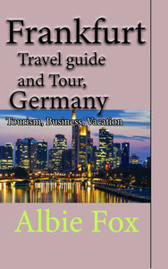 Frankfurt Travel guide and Tour, Germany