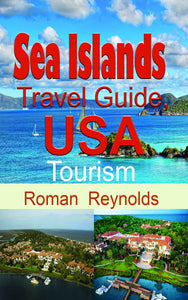 Sea Islands Travel Guide