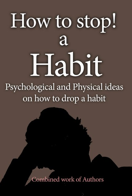 How to stop a habit