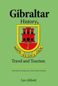Gibraltar History, Travel and Tourism