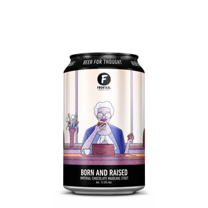 Born And Raised | Imp. Chocolate Mudcake Stout  | 12.0%