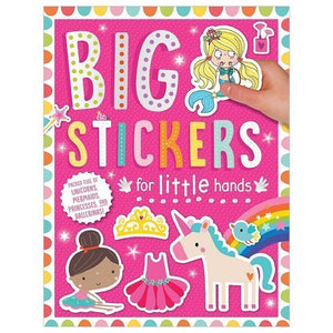 Big Stickers for Little Hands Unicorns, Mermaids, Princesses and Ballerinas!