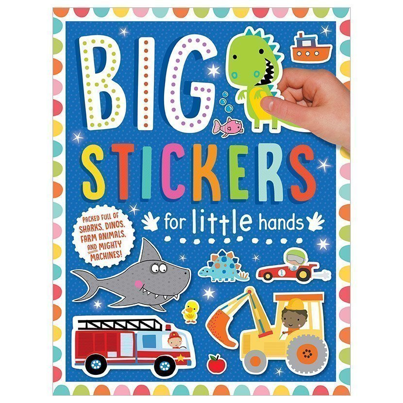 Big Stickers for Little Hands Sharks, Dinos, Farm Animals and Mighty Machines!
