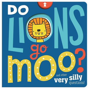 Do Lions Go Moo?
