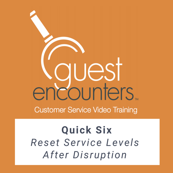 Quick Six: Resetting Service Levels After Disruption