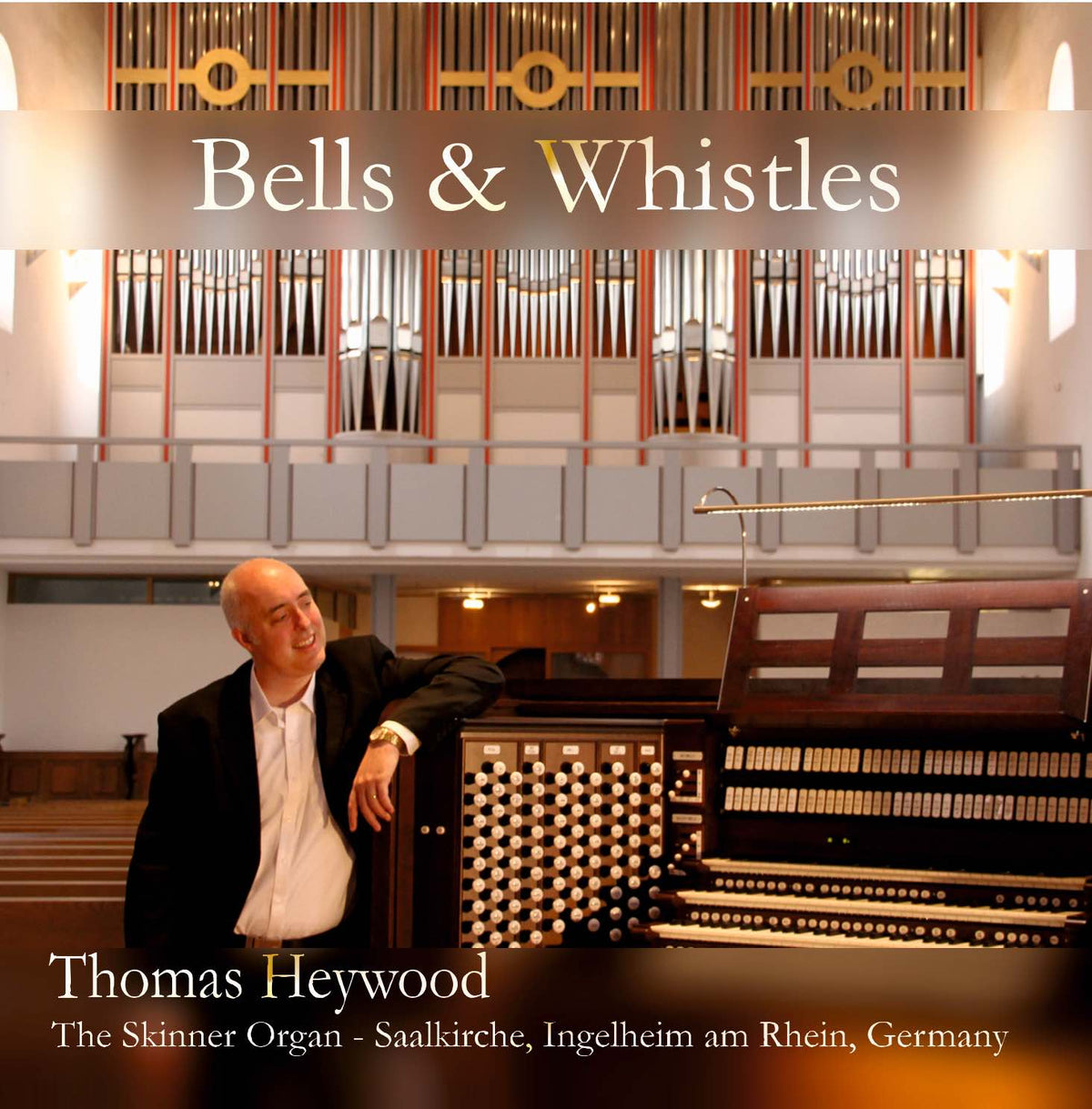 Bells & Whistles (MP3 Album) | Thomas Heywood | Concert Organ International