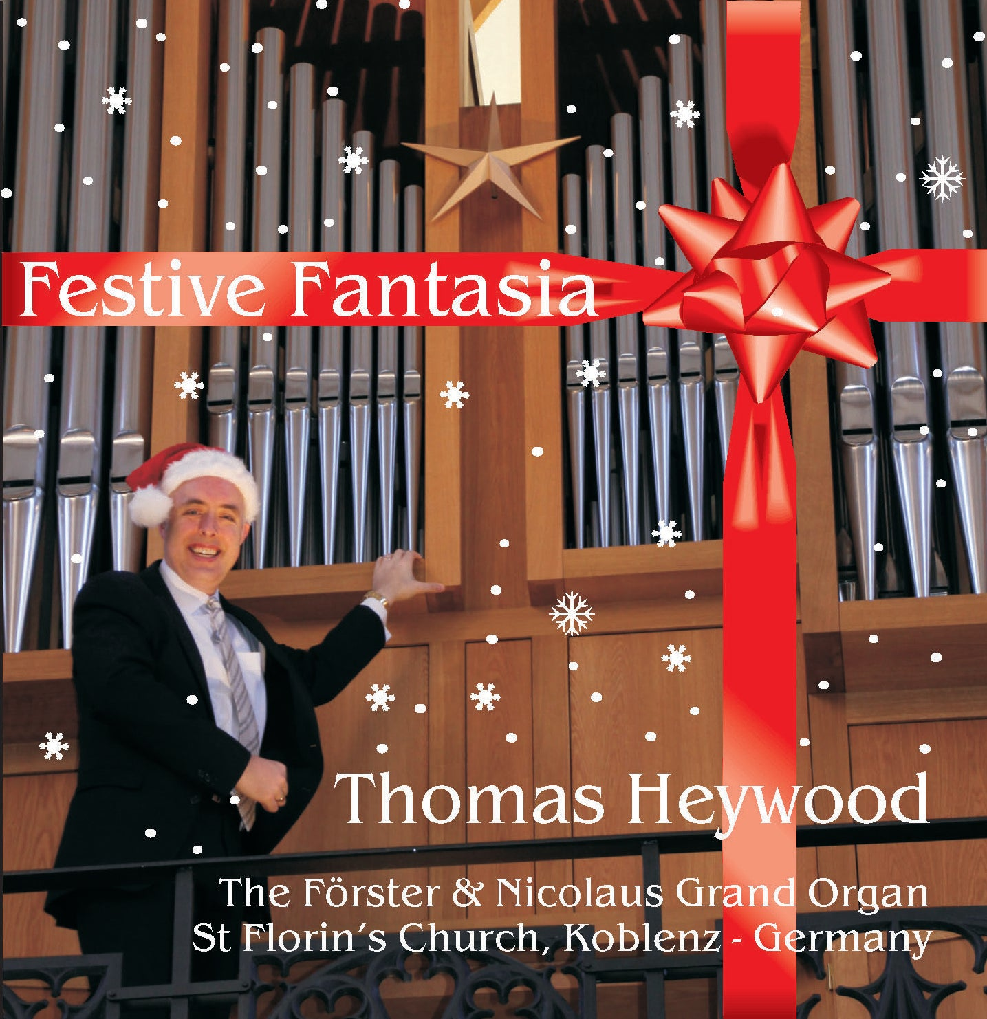 Festive Fantasia (CD) | Thomas Heywood | Concert Organ International