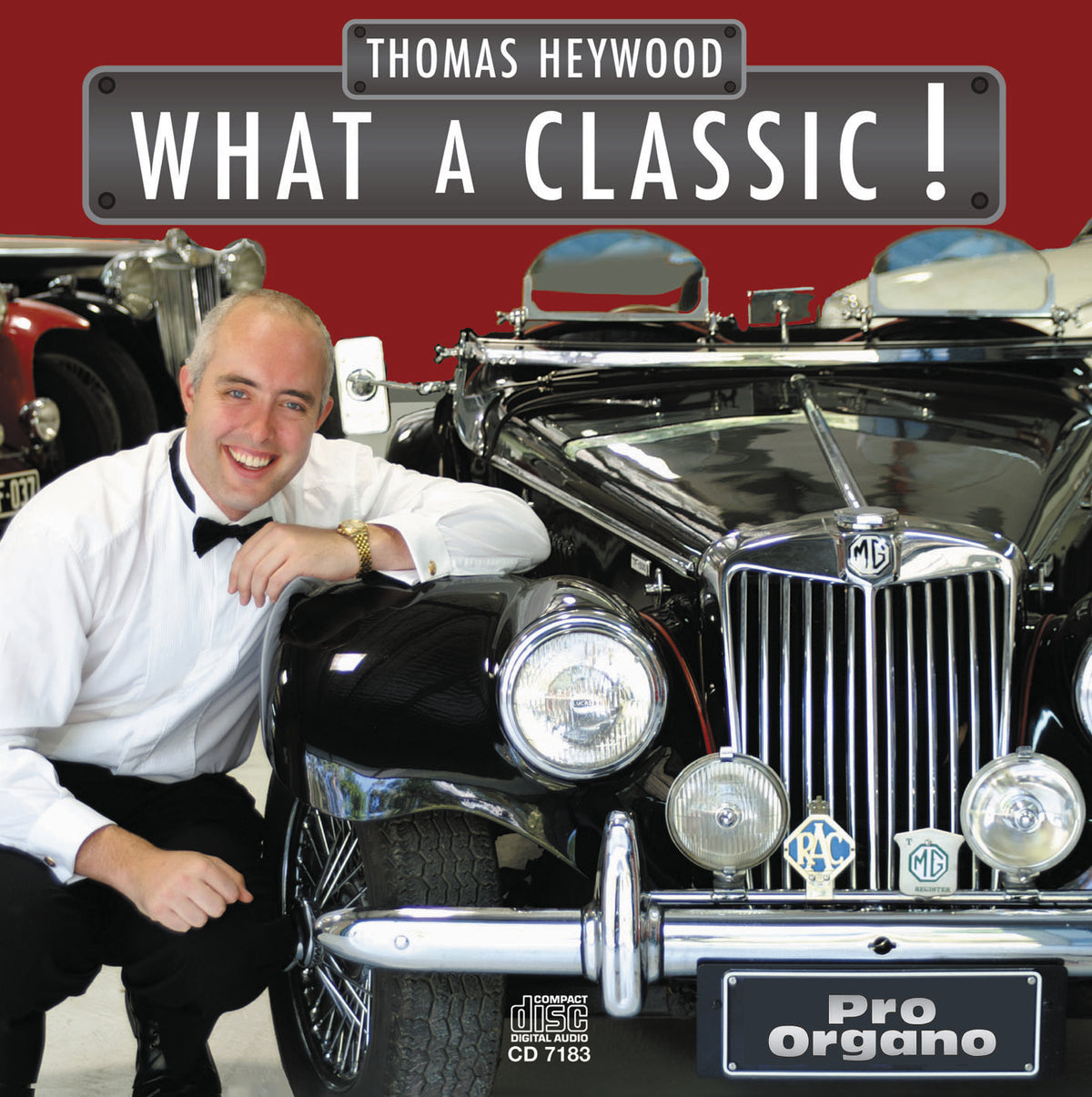 What a Classic! (CD) | Thomas Heywood | Concert Organ International
