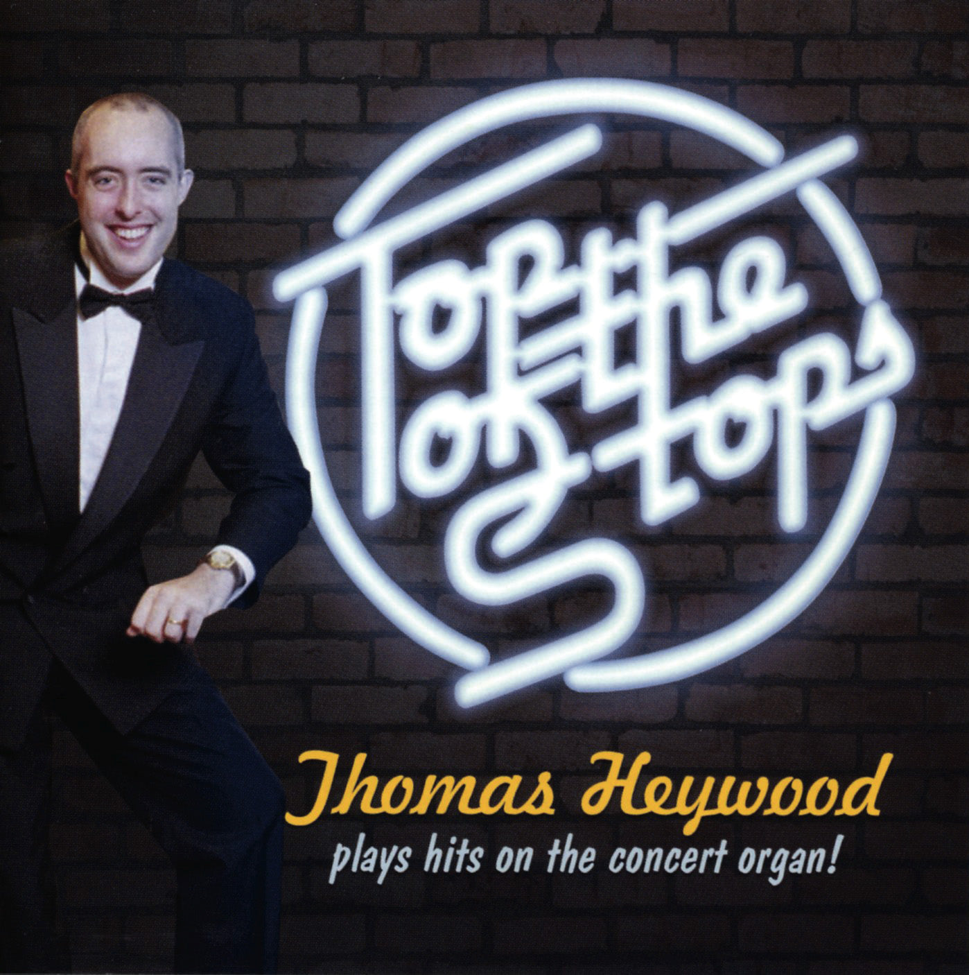 Top of the Stops! (MP3 Album) | Thomas Heywood | Concert Organ International