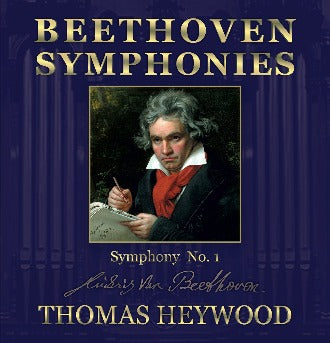 Beethoven/Heywood - Symphony No. 1 in C major, Op. 21: III. Menuetto (Allegro molto e vivace) | Thomas Heywood | Concert Organ International