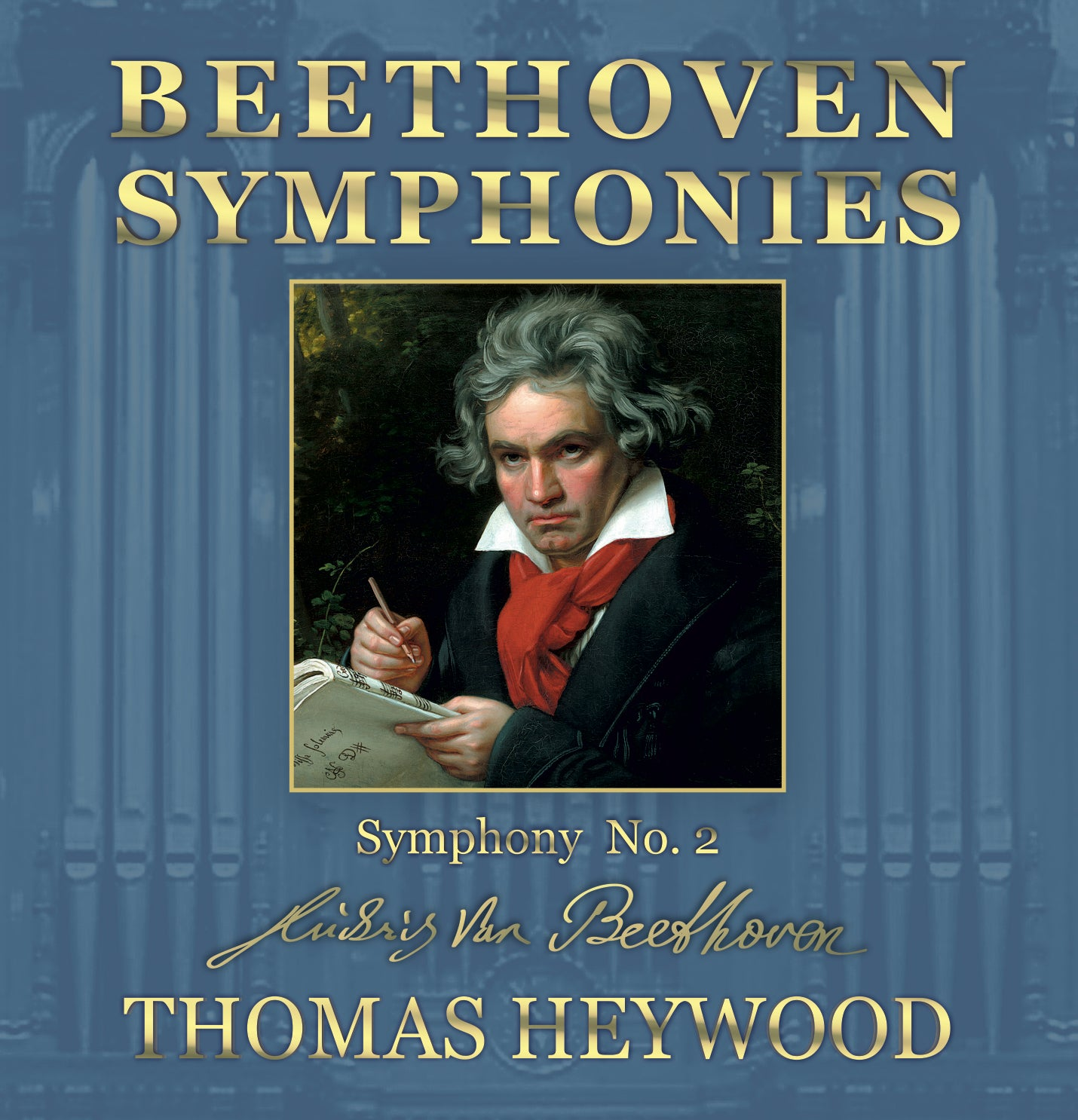 Beethoven/Heywood - Symphony No. 2 in D major, Op. 36 (MP3 Album) | Thomas Heywood | Concert Organ International