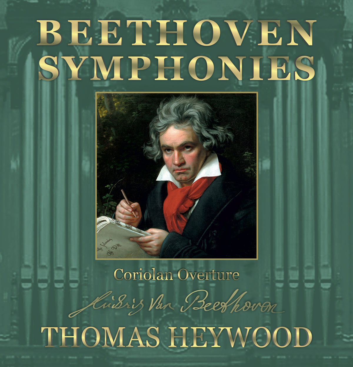 Beethoven/Heywood - Coriolan Overture, Op. 62 | Thomas Heywood | Concert Organ International