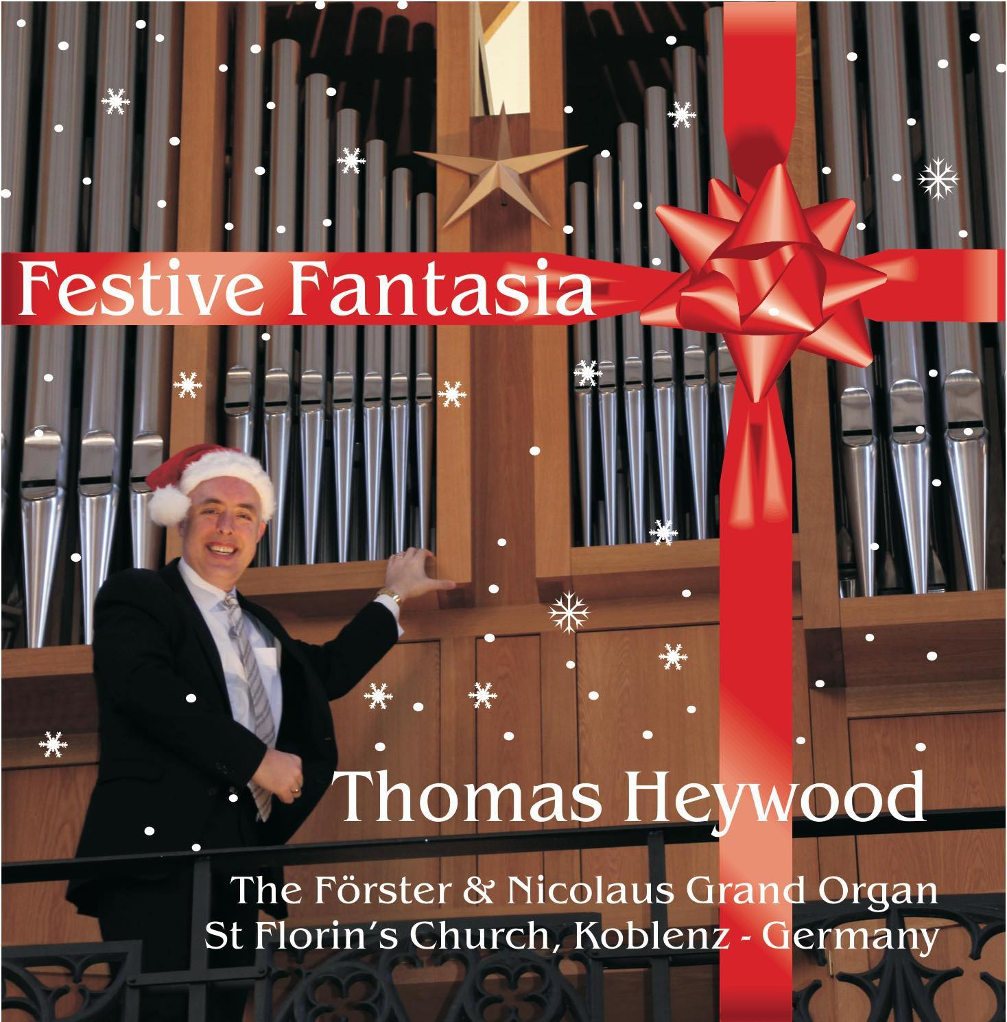 Festive Fantasia (MP3 Album) | Thomas Heywood | Concert Organ International