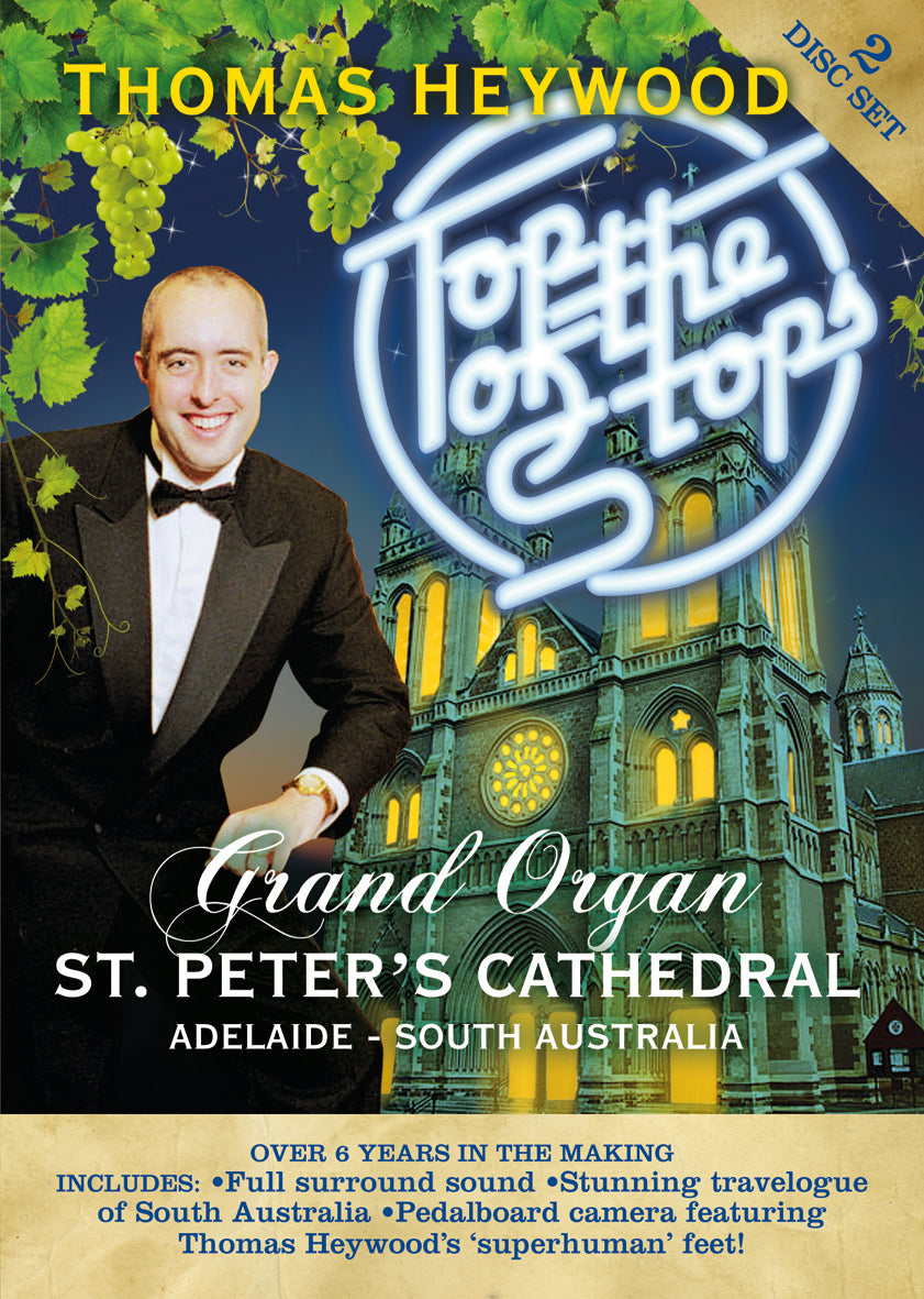 Top of the Stops! (DVD) | Thomas Heywood | Concert Organ International