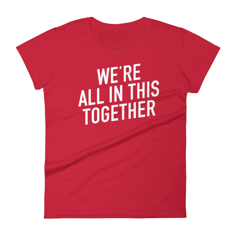 We're All in This Together Women's short sleeve Red t-shirt