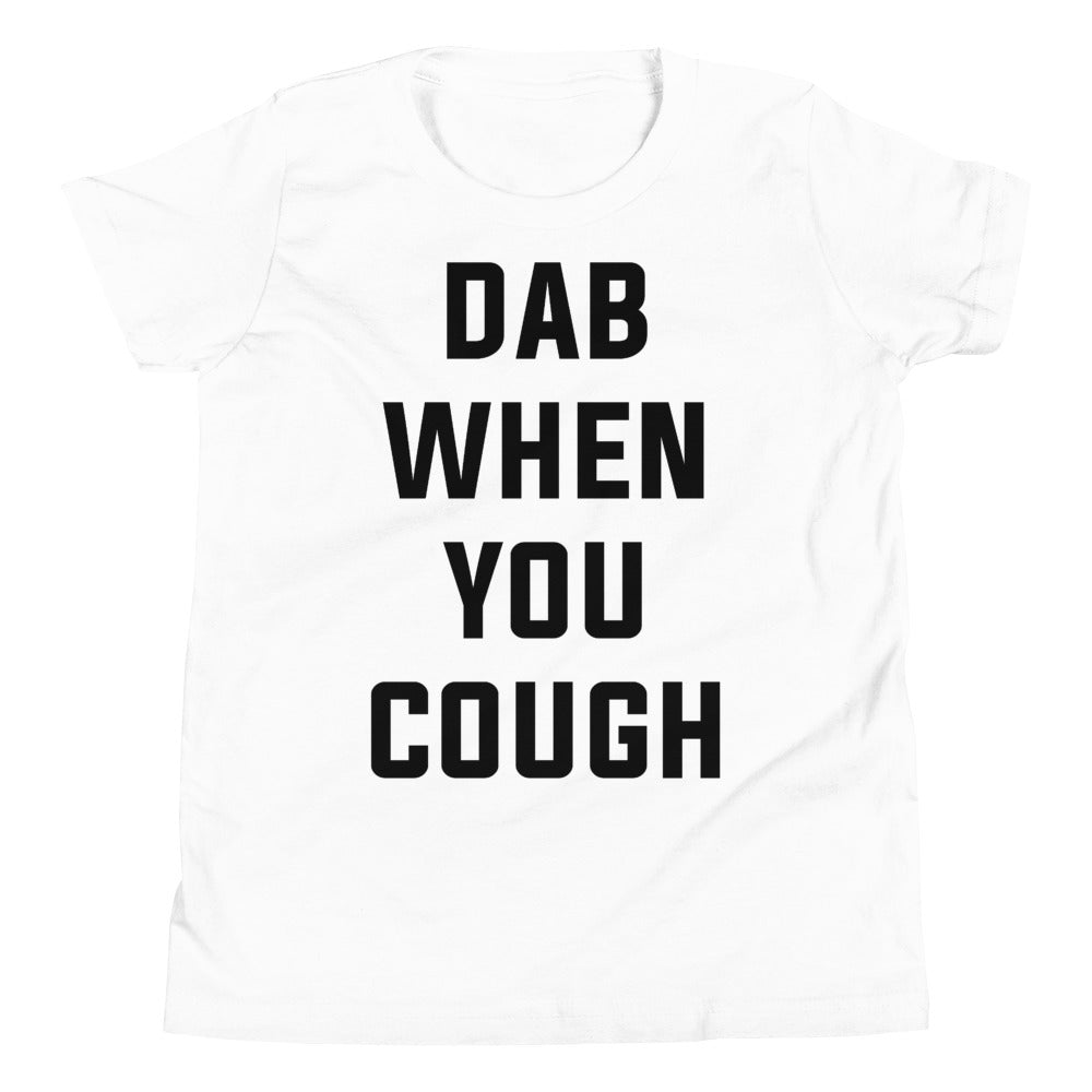 Dab When You Cough Youth Short Sleeve White T-Shirt